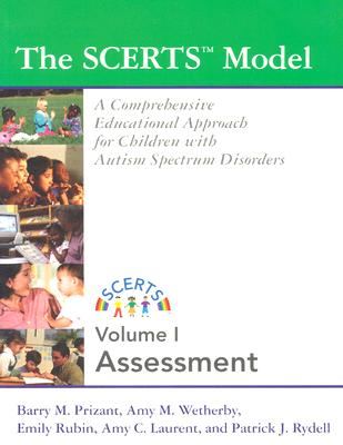 The Scerts Model By Prizant, Barry M., Ph.D./ Wetherby, Amy M./ Rubin, Emily M. S./ Laurent, Amy C./ Rydell, Patrick J., Ph.D./ Prizant, Barry M., Ph.D. (EDT)